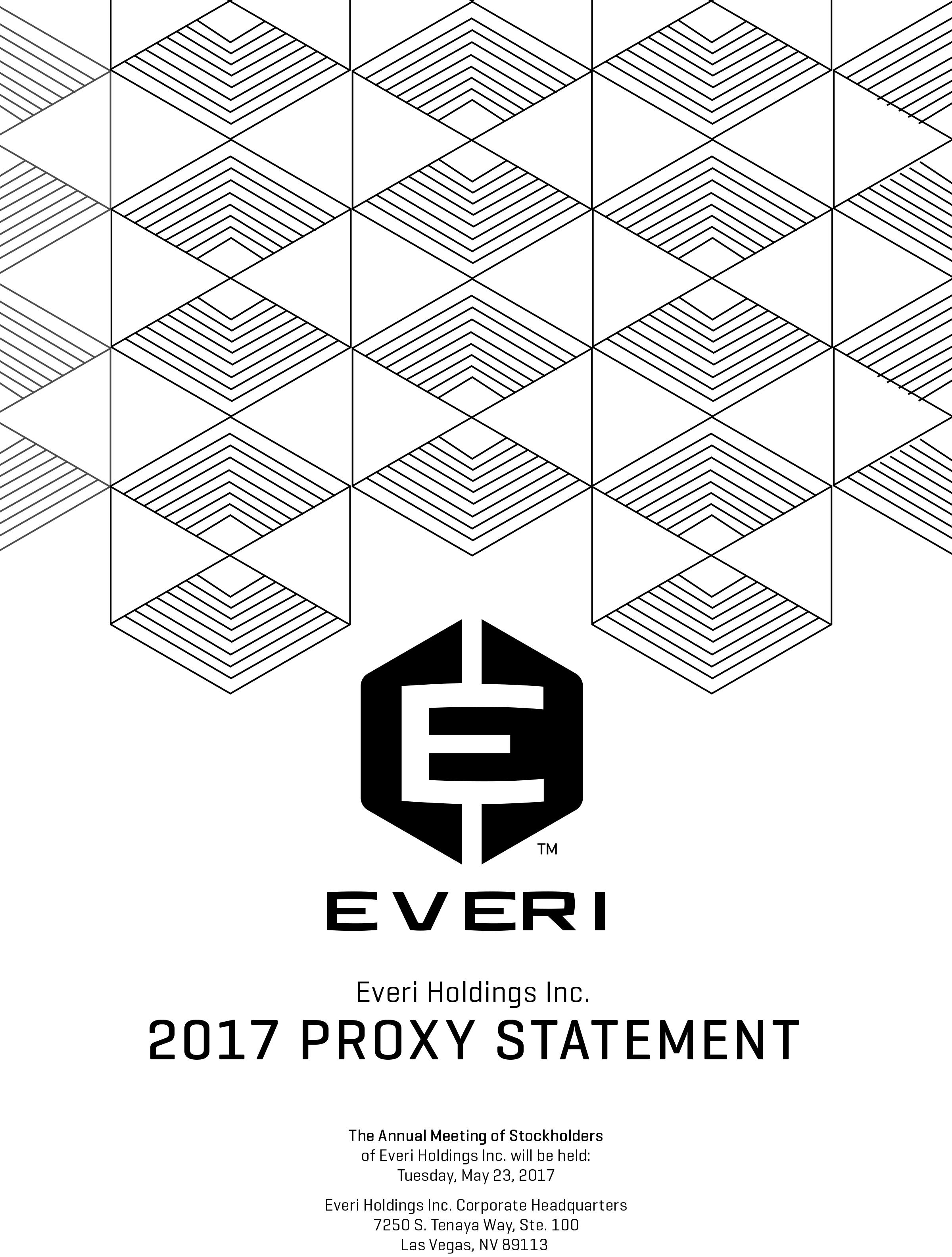 W:/SEC/2017/05 CY PROXY/01 PROXY STMTS/DRAFT PROXY/EVERI_PROXYSTATEMENTCOVER_2017 (2).JPG